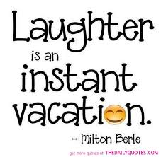 laughter is an instant vacation Whole Woman Network