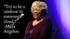 Rainbow Maya Angelou