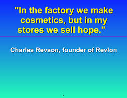 Quote on Cosmetics
