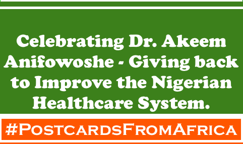 Postcards From Africa Dr Akeem Anifowoshe