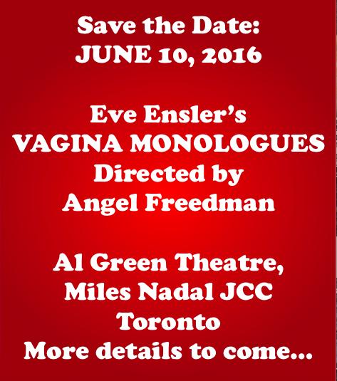 Vagina Monologues 2016, Al Green Theatre, Toronto